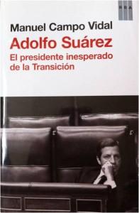 Libro sobre Adolfo Suárez, de Manuel Campo Vidal